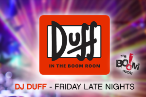 DJ_Duff_BoomRoom_FridayNights